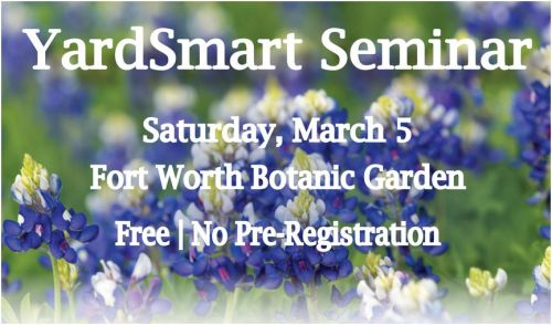 Fort Worth Yard Smart Seminar