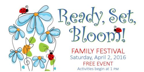 Ready Set Bloom Kimbell Family Festival